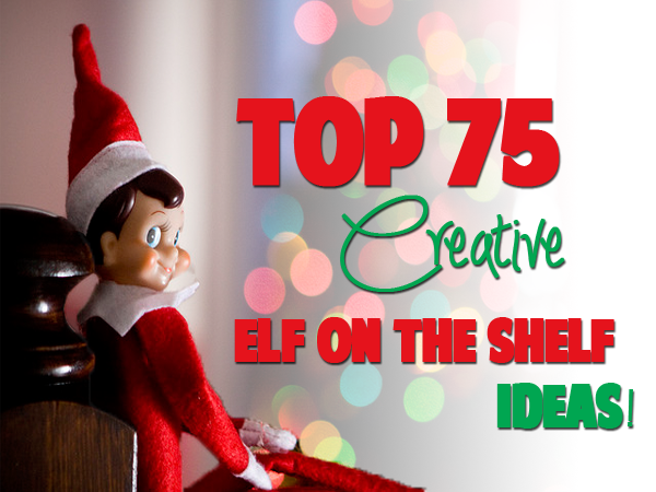 Top 75 Elf On The Shelf Ideas In Pictures The Guy