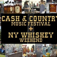 Cash & Country Music Festival + NY Whiskey August 11th & 12th