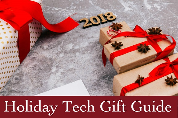 2018 Holiday Tech Gift Guide, Holiday Guide, Holiday Tech Guide, tech, gadgets, cool tech, home